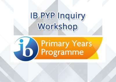 IB PYP Inquiry Workshop