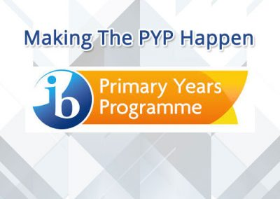 Making The PYP Happen